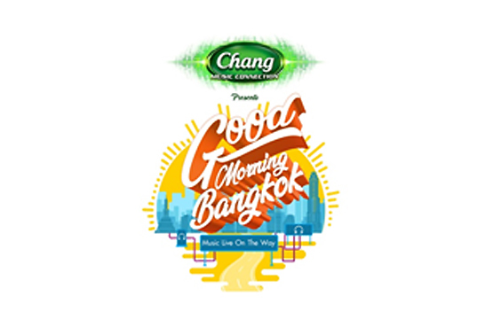 "ChangMusic Connection presents ""Good Morning Bangkok"""